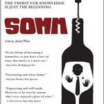 "The Movie ""Somm"", Raises the Curtain on the Master Sommelier Exam"