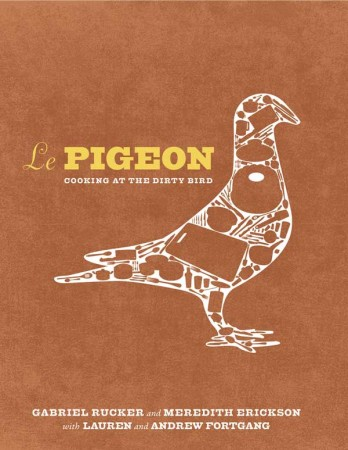 Le Pigeon Cookbook